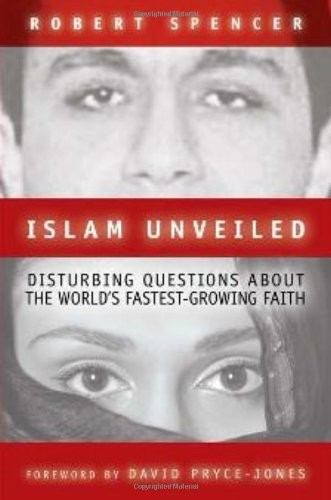 Islam Unveiled: Disturbing Questions about the World's Fastest-Growing Faith