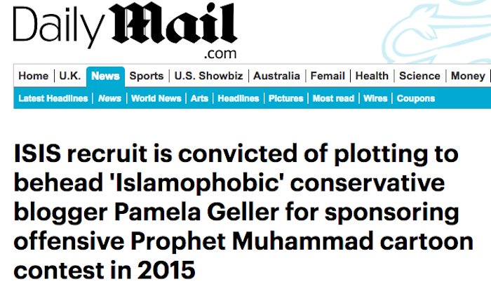 "Daily Mail blames ""Islamophobic"" Pamela Geller for jihad plot to behead her over ""offensive"" free speech event"