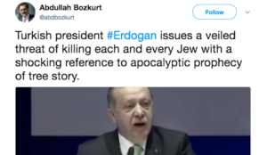 Turkey's Erdogan issues veiled threat of Jewish genocide, refers to statement of Muhammad about Muslims killing Jews