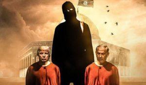 """We swear to break your necks"": Islamic State depicts Trump and Netanyahu kneeling before jihadi executioner"