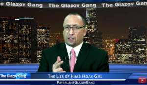 Glazov Moment: The Lies of Hijab Hoax Girl