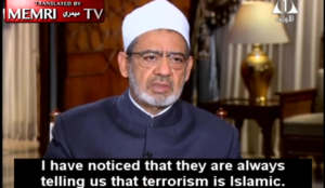 Sheikh of Al-Azhar Ahmed Al-Tayeb: People say terrorism is Islamic, but If not for Israel, there would be no problem