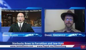 Glazov Gang: Starbucks Bows to Farrakhan and Jew-Hatred