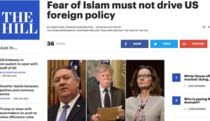 """The Hill: """"Fear of Islam must not drive US foreign policy"""""""