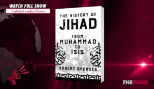 Video: Robert Spencer with Ezra Levant — Violent Messianic movements a running theme in Islam's history