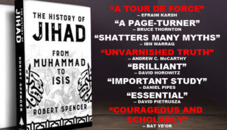 """""""Robert Spencer's new book The History of Jihad from Muhammad to ISIS is a clarion call to Western Civilization"""""""