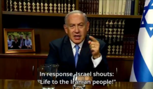Netanyahu: The Iranian regime shouts, Death to Israel. In response, Israel shouts, Life to the Iranian people.'