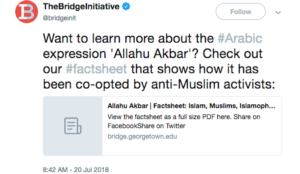 "Saudi-funded Georgetown University's Bridge Initiative claims ""Allahu akbar"" ""co-opted by anti-Muslim activists"""