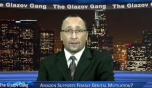 Glazov Moment: Amazon Supports Female Genital Mutilation?