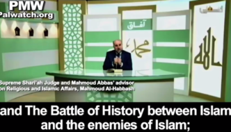 "Abbas advisor: Conflict with Israel is part of ""the battle of history between Islam and the enemies of Islam"""