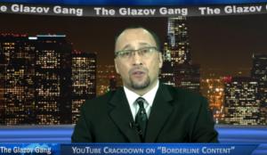 "Glazov Moment: YouTube Crackdown on ""Borderline Content"""