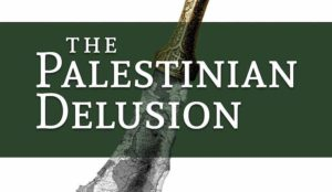 "Available now for pre-order: Robert Spencer's new book ""The Palestinian Delusion"""