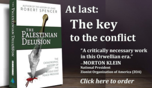"""Robert Spencer persuasively establishes the justice of Zionism and the barbarism of its opponents"""