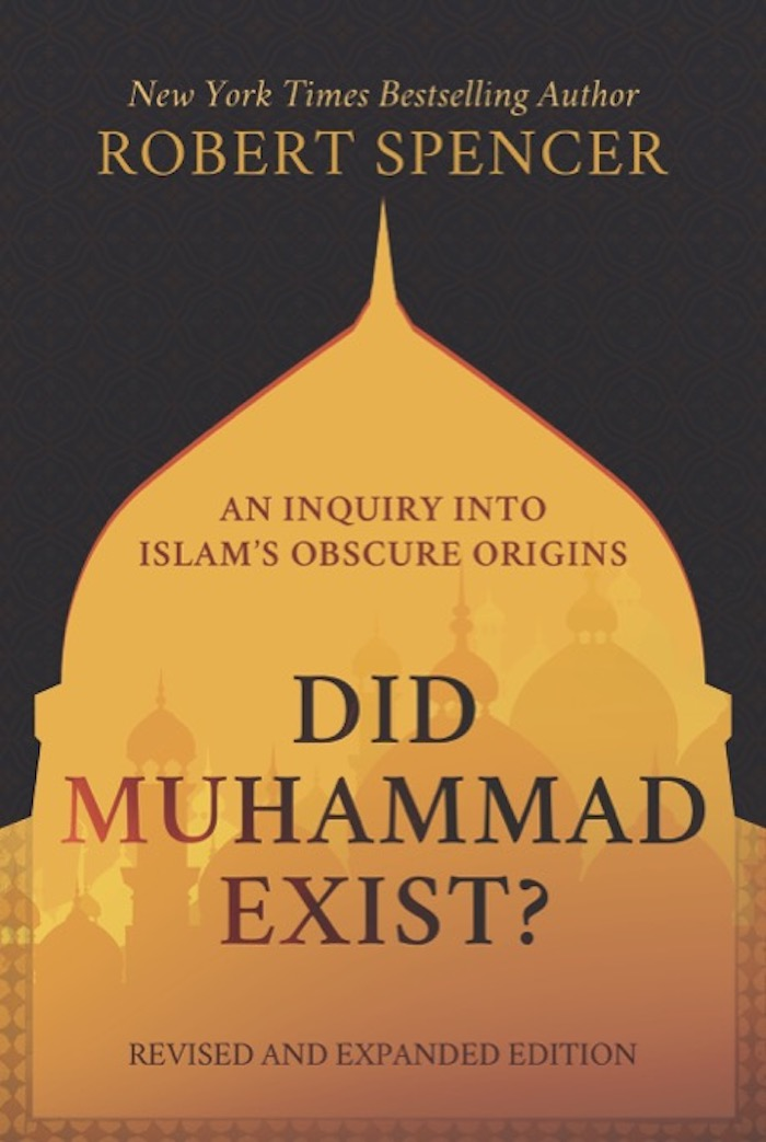 https://www.jihadwatch.org/wp-content/uploads/2021/06/Spencer_cover_Did-Muhammad-Exist700.jpg